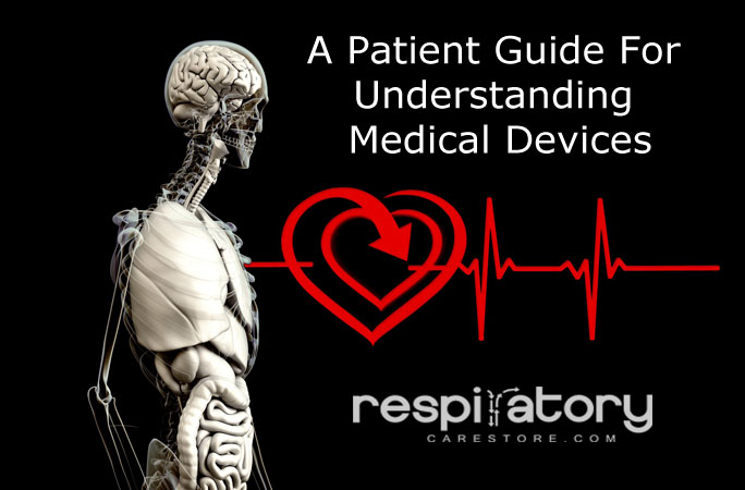 A Patient Guide For Understanding Medical Devices