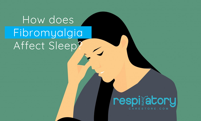 How does Fibromyalgia Affect Sleep