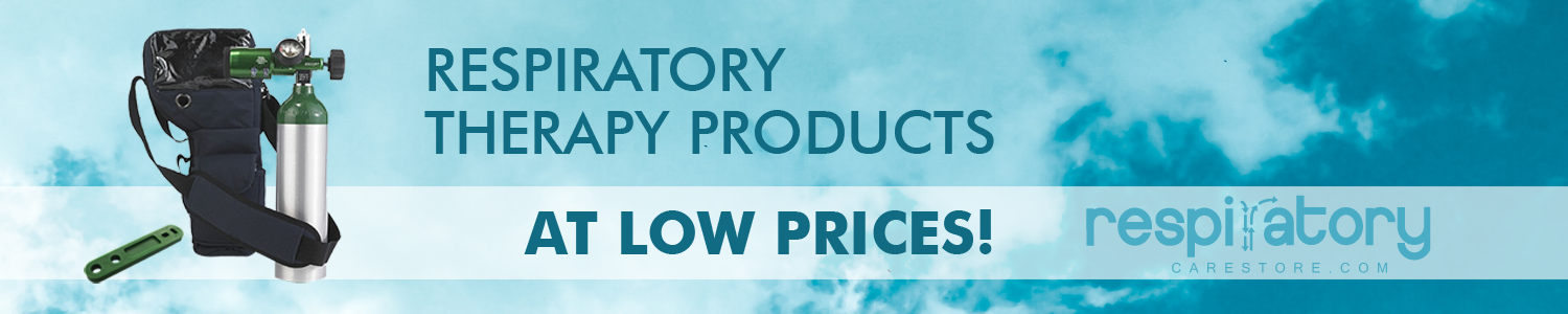 Respiratory therapy products at low prices!